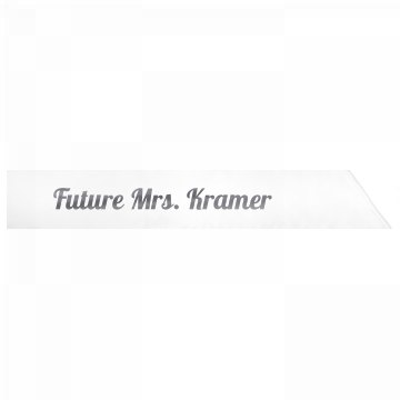 Future Mrs. Kramer