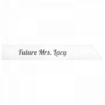 Future Mrs. Lacy