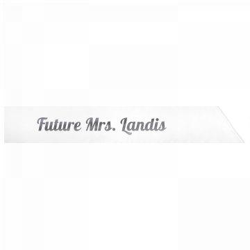 Future Mrs. Landis