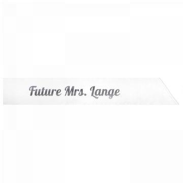 Future Mrs. Lange