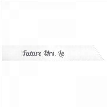 Future Mrs. Le