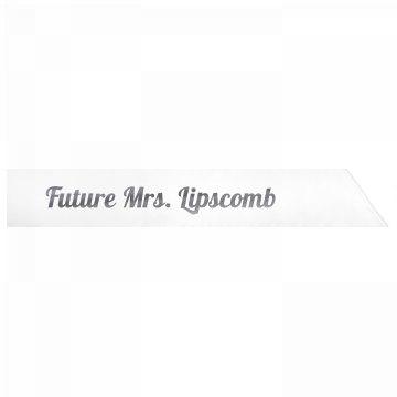 Future Mrs. Lipscomb