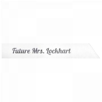 Future Mrs. Lockhart