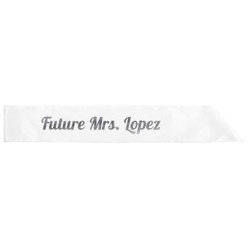 Future Mrs. Lopez