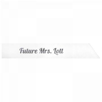 Future Mrs. Lott