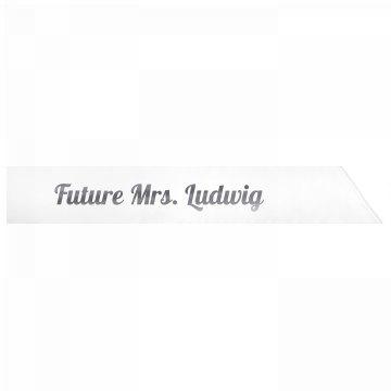 Future Mrs. Ludwig