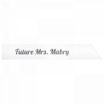 Future Mrs. Mabry