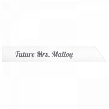 Future Mrs. Malloy