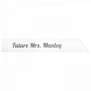 Future Mrs. Manley