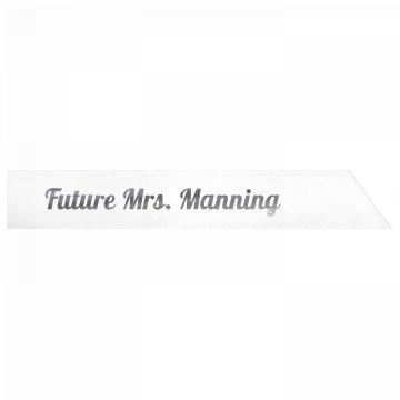 Future Mrs. Manning
