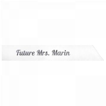 Future Mrs. Marin