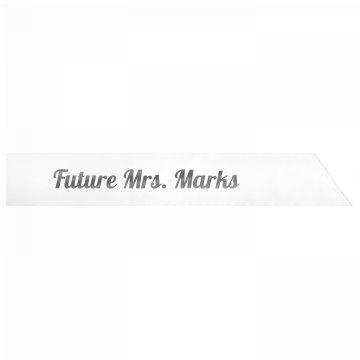 Future Mrs. Marks