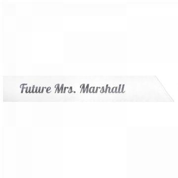 Future Mrs. Marshall