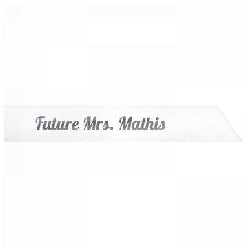 Future Mrs. Mathis