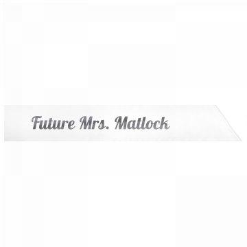 Future Mrs. Matlock