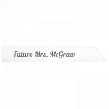 Future Mrs. McGraw