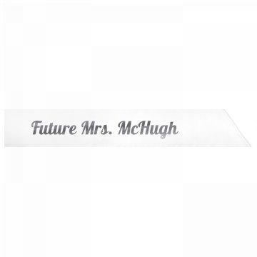 Future Mrs. McHugh