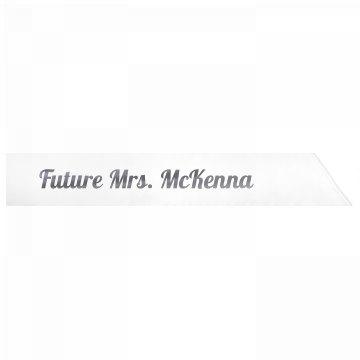 Future Mrs. McKenna