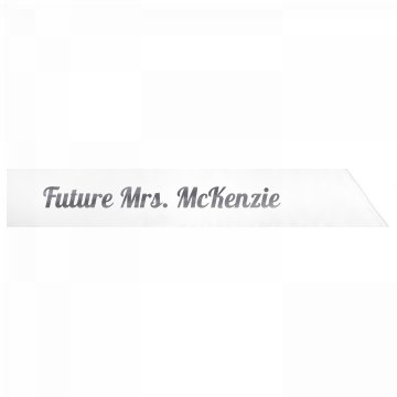 Future Mrs. McKenzie