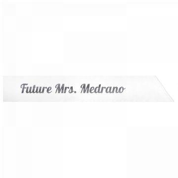 Future Mrs. Medrano