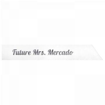 Future Mrs. Mercado
