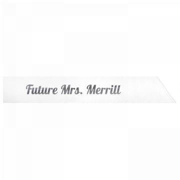 Future Mrs. Merrill