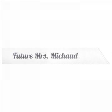 Future Mrs. Michaud