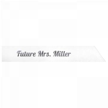 Future Mrs. Miller