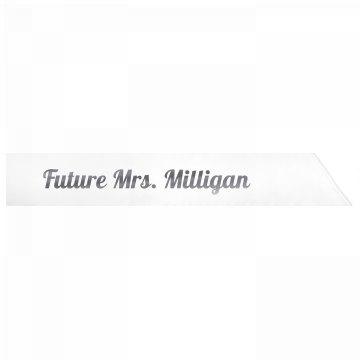 Future Mrs. Milligan