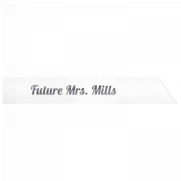 Future Mrs. Mills