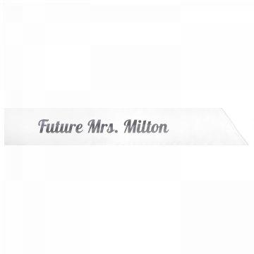 Future Mrs. Milton