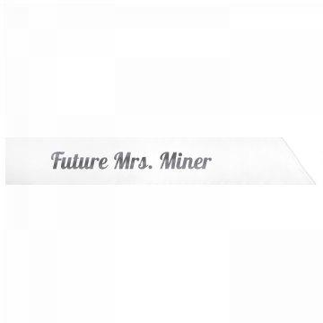 Future Mrs. Miner