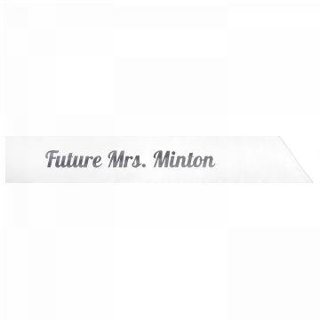 Future Mrs. Minton