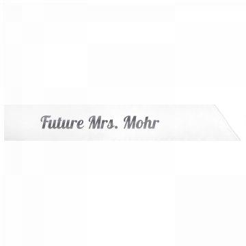 Future Mrs. Mohr