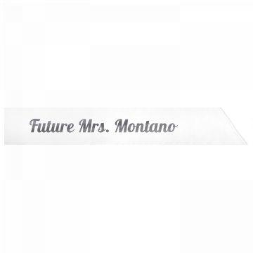 Future Mrs. Montano