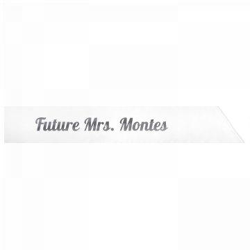 Future Mrs. Montes