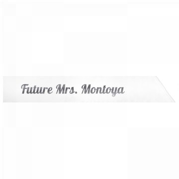 Future Mrs. Montoya