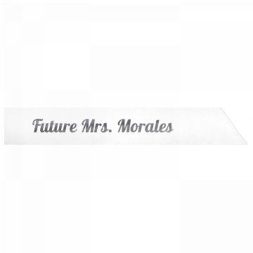 Future Mrs. Morales