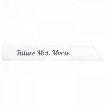 Future Mrs. Morse