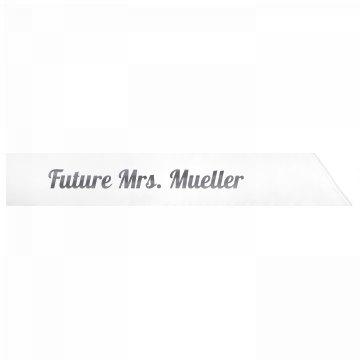Future Mrs. Mueller