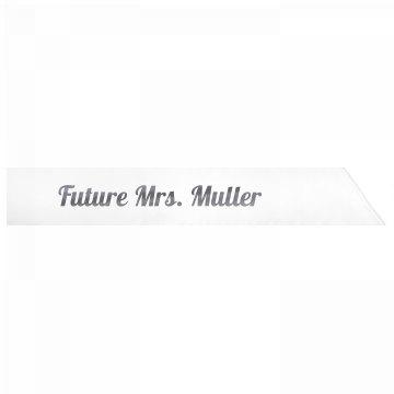 Future Mrs. Muller