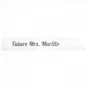 Future Mrs. Murillo
