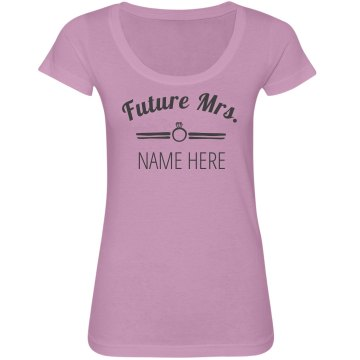 Future Mrs. Name Here