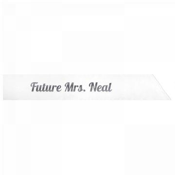 Future Mrs. Neal
