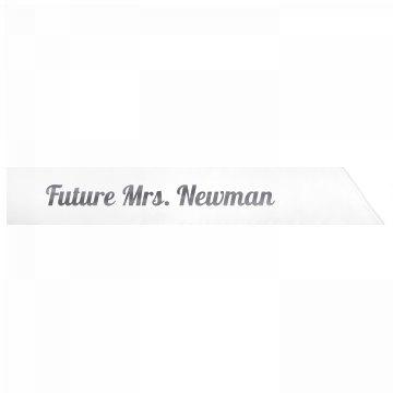 Future Mrs. Newman