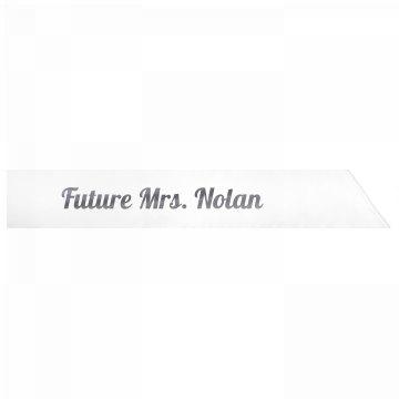 Future Mrs. Nolan