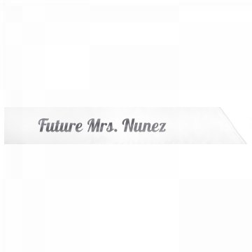 Future Mrs. Nunez