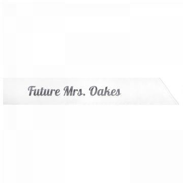 Future Mrs. Oakes