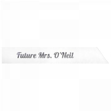 Future Mrs. O'Neil