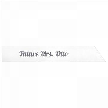 Future Mrs. Otto